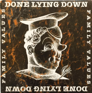 "Done Lying Down - Family Values EP (Clear Vinyl) (7"") (EX/EX)"